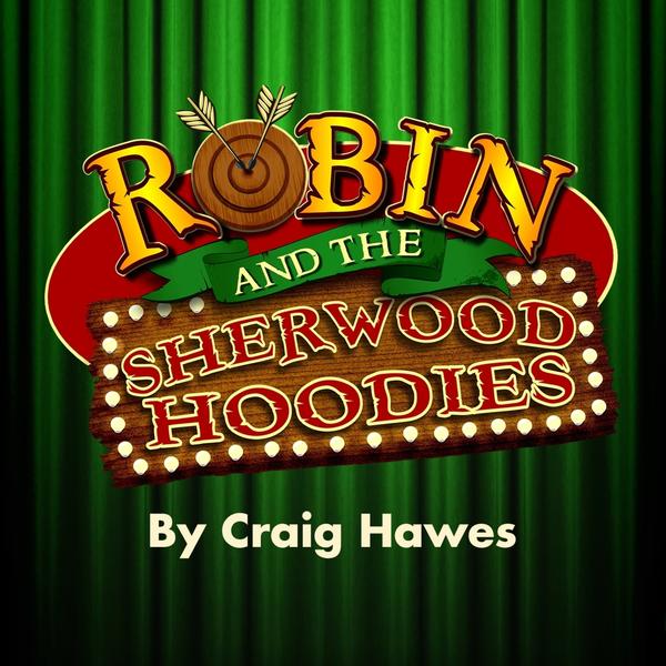 Robin and the Sherwood Hoodies  – KS2 Performance