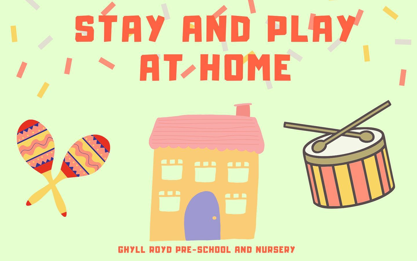 Stay and Play at Home!