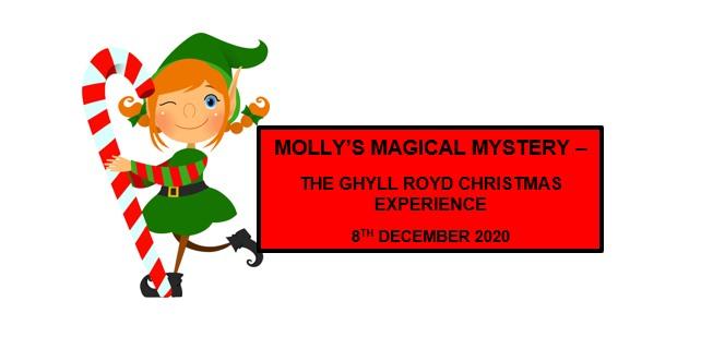 Molly's Magical Mystery - The Ghyll Royd Christmas Experience